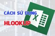 Hàm HLookup cách dùng và bài tập áp dụng Hlookup